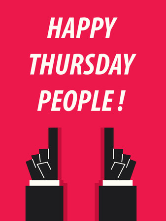 thursday: HAPPY THURSDAY PEOPLE typography vector illustration