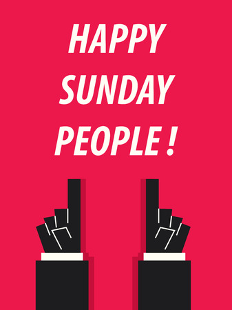 HAPPY SUNDAY PEOPLE typography vector illustration