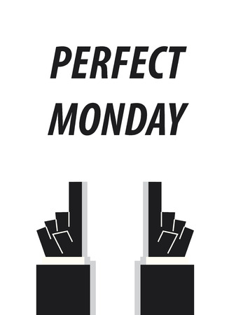 PERFECT MONDAY typography vector illustration Illustration