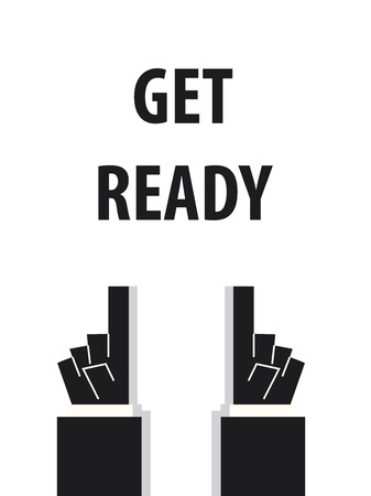 ready: GET READY typography vector illustration Illustration