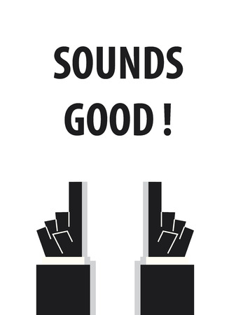 sounds: SOUNDS GOOD typography vector illustration