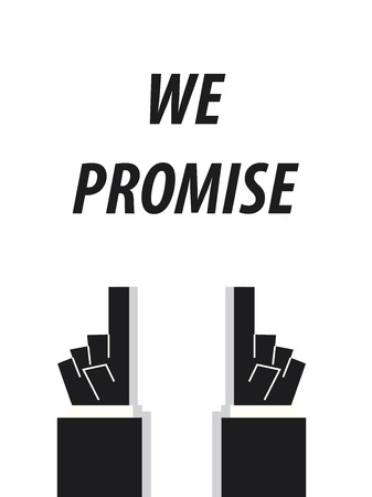 acknowledge: WE PROMISE typography vector illustration