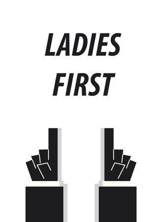 typography vector: LADIES FIRST typography vector illustration