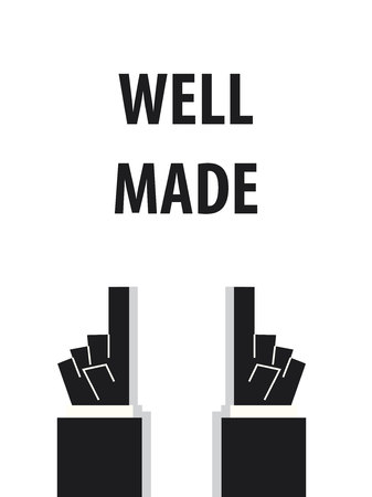 well made: WELL MADE typography vector illustration