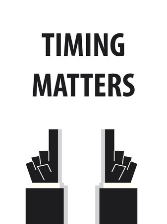 acknowledge: TIMING MATTERS typography vector illustration