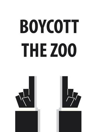 cruel zoo: BOYCOTT THE ZOO typography vector illustration Illustration