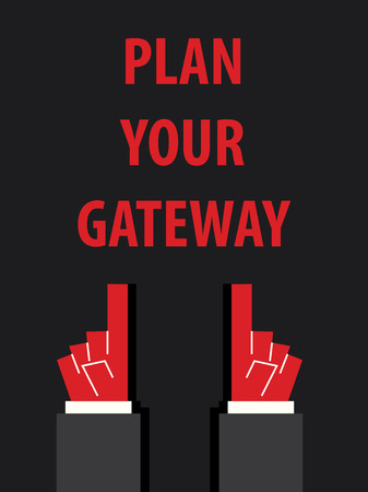 acknowledge: PLAN YOUR GATEWAY typography vector illustration