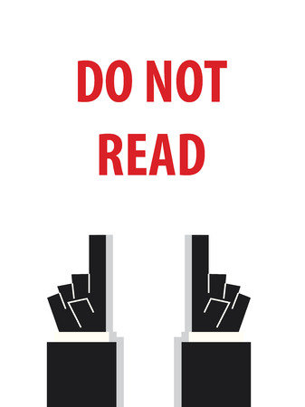 do not: DO NOT READ typography vector illustration Illustration