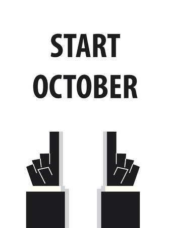 acknowledge: START OCTOBER typography vector illustration