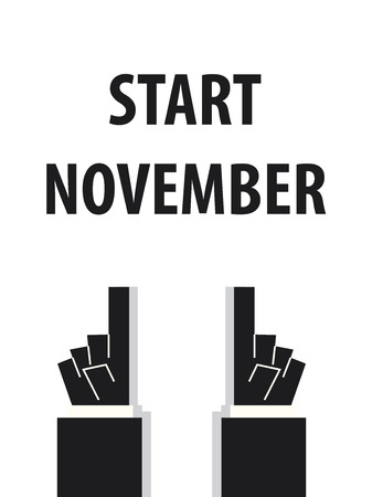 typography vector: START NOVEMBER typography vector illustration