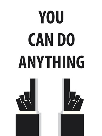 anything: YOU CAN DO ANYTHING typography vector illustration