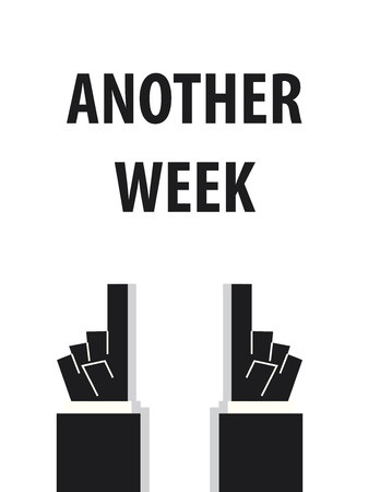 another: ANOTHER WEEK typography vector illustration