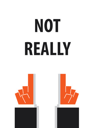 NOT REALLY typography vector illustration