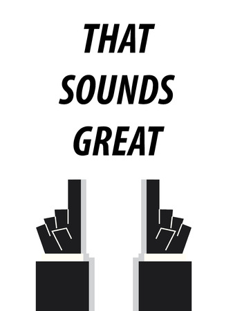 sounds: THE SOUNDS GREAT typography vector illustration Illustration