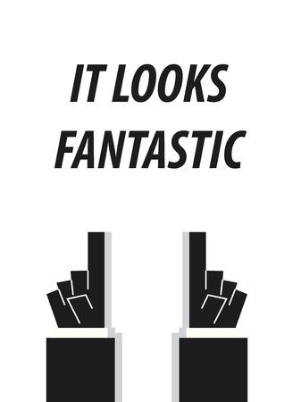 compliments: IT LOOKS FANTASTIC typography vector illustration Illustration