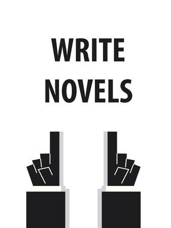 novels: WRITE NOVELS typography vector illustration Illustration