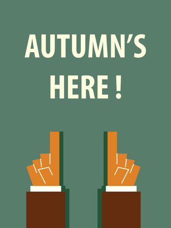 seasonal worker: AUTUMNS HERE typography poster