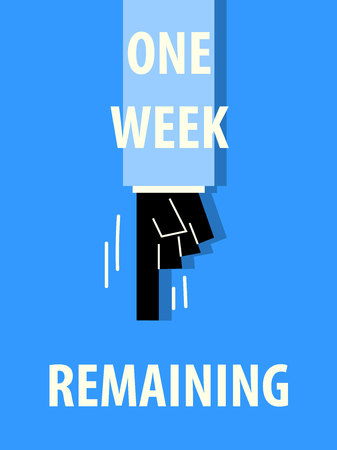 remaining: ONE WEEK REMAINING typography poster Illustration