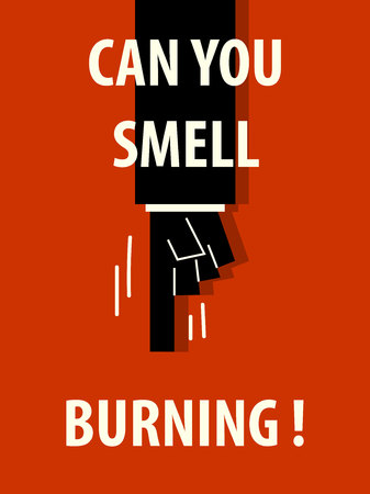 smell of burning: CAN  YOU SMELL BURNING typography illustration