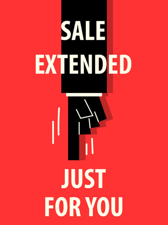 SALE EXTENDED JUST FOR YOU typography illustration Vector Illustration
