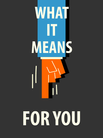 denote: WHAT IT MEANS FOR YOU typography vector illustration