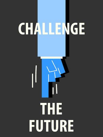 dare: CHALLENGE THE FUTURE typography vector illustration Illustration