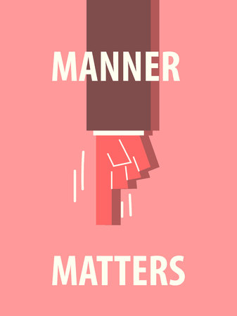 MANNER MATTERS typography vector illustration Ilustracja