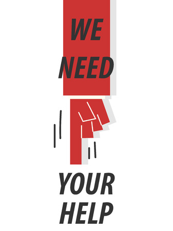 WE NEED YOUR HELP typography vector illustration Ilustracja
