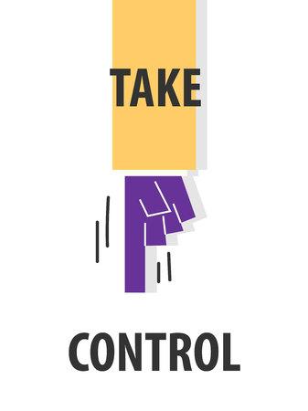 TAKE CONTROL typography vector illustration Illustration