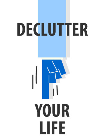 DECLUTTER YOUR LIFE typography vector illustration Ilustracja