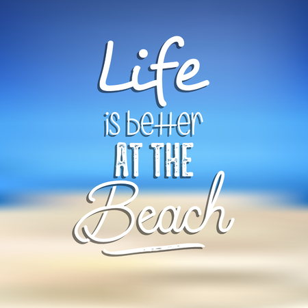 Beach quotation on a summer background