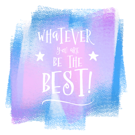 Grunge style quote on a watercolour background