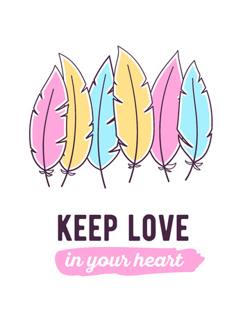 Vector illustration of colorful feathers and text keep love in your heart on white background. Flat thin line art design to make a poster, wedding card, invitation, greeting card Illustration