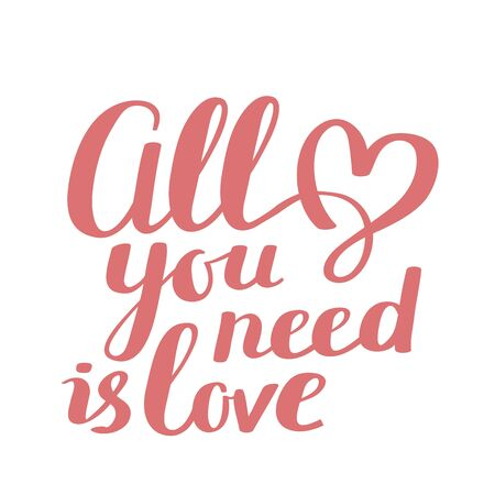 All you need is love - red color handwritten vector lettering with heart. Calligraphic inscription. Hand drawn lettering print. Apparel, t-shirt, bag, sticker, valentine day poster, greeting card design Ilustração