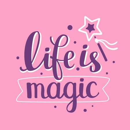 Magical handwritten vector lettering with magic wand and ribbon on pink background. Calligraphic inscription. Hand drawn lettering print. Apparel, t-shirt, bag, sticker, poster, card design