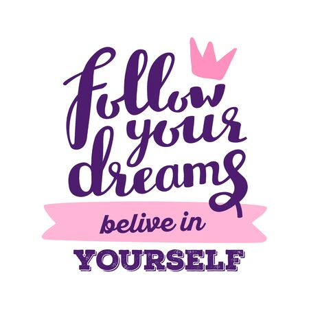 Vector motivational handwritten lettering with pink crown on white background. Calligraphic inscription. Hand drawn lettering print. Apparel, t-shirt, bag, sticker, poster, card design