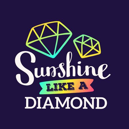 Sunshine like a diamond - rainbow gradient color handwritten vector lettering with diamond on dark background. Calligraphic inscription. Hand drawn lettering print. Apparel, t-shirt, bag, sticker, poster, card design 矢量图像