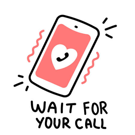 Vector romantic illustration of ringing phone with text on white color background. Line art style design for web, site, banner, greeting card, sticker