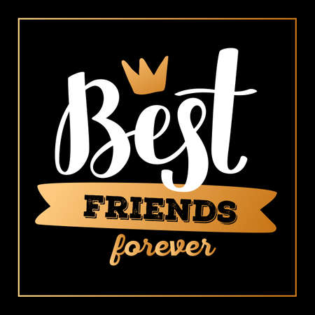 Shine golden color handwritten vector lettering with crown and ribbon on black background in frame. Beautiful calligraphic friend inscription. Hand drawn lettering design for print, t-shirt, sticker, poster, card 向量圖像