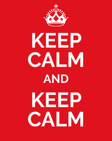 Keep calm and keep calm. Vector card with crown and text on red background. Vector illustration.