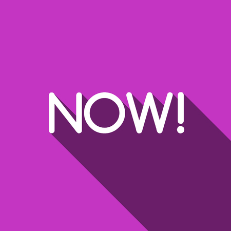 Now! Motivational quote. Motivational card with Now! on violet, background. Flat style vector illustration. Now! Vectores