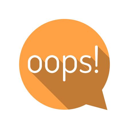 interjection: Oops! Cartoon talk bubble. Orange talk bubble. Flat style vector illustration.