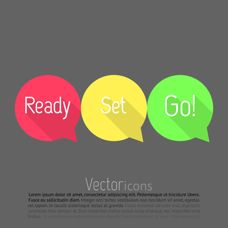 ready: Ready, Set, Go! countdown. Vector talk bubble in three colors. Flat style design with long shadows. Ready, set, go! Illustration