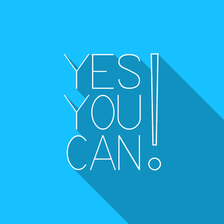 you can do it: Yes, you can! Motivational quote. Motivational card with Yes you can! on blue background. Flat style vector illustration. Yes, you can do it!