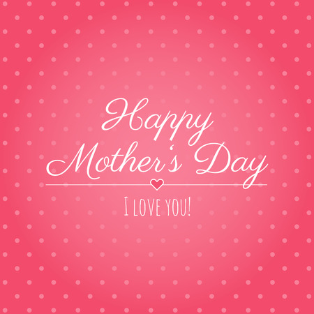 Happy Mother�s Day greeting card.
