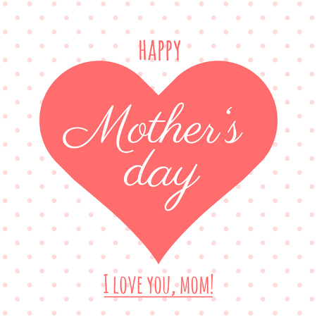 love mom: Happy Mother's Day vector card.