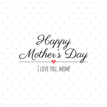 Happy Mother�s Day card. Illustration