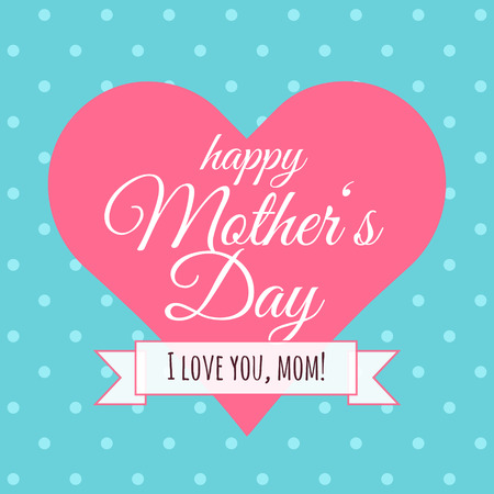 Mother�s Day gift card.