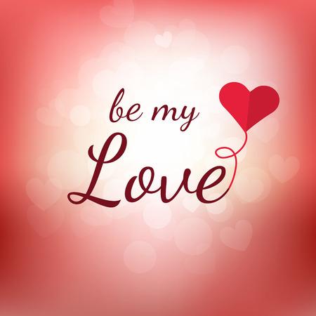 Wordt mijn liefde vector illustratie. Romantische ontwerp geschikt voor Valentijnsdag kaarten. Ben mijn liefde met hart-vormige ballon op onscherpe achtergrond.