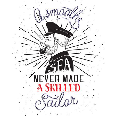 手描きのレタリング ポスター。滑らかな海は、熟練した船員 - 心に強く訴える引用を行うこと。ベクトルの手には、タイポグラフィ t シャツ デザイ